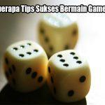 Kenalilah Beberapa Tips Sukses Bermain Game Sicbo Online