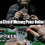 Panduan Efektif Menang Poker Online Resmi