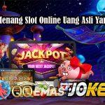 Peluang Menang Slot Online Uang Asli Yang Efektif
